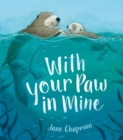 With Your Paw In Mine - Book