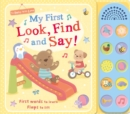 My First Look, Find and Say! - Book