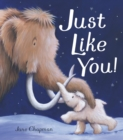 Just Like You! - Book