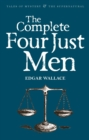 The Complete Four Just Men - eBook