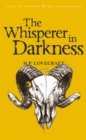 The Whisperer in Darkness : Collected Stories Volume One - eBook