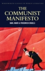 The Communist Manifesto : The Condition of the Working Class in England in 1844; Socialism: Utopian and Scientific - eBook