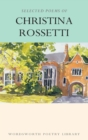 Selected Poems of Christina Rossetti - eBook