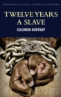 Twelve Years a Slave : Including ; Narrative of the Life of Frederick Douglass - eBook