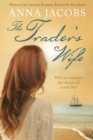 The Trader's Wife : The Traders, Book 1 - eBook