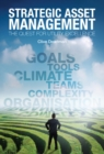 Strategic Asset Management : The quest for utility excellence - Book