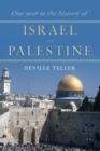 One Year in the History of Israel and Palestine - eBook