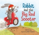 Rabbit and the Big Red Scooter - Book