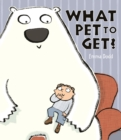 What Pet To Get? - Book