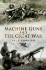 Machine-Guns and the Great War - Book