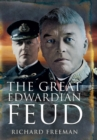 Great Edwardian Naval Feud - Book