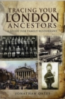Tracing Your London Ancestors: a Guide for Family Historians - Book
