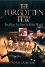 The Forgotten Few : The Polish Air Force in World War II - Book