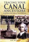 Tracing Your Canal Ancestors: A Guide For Family Historians - Book