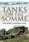 Tanks on the Somme: from Morval to Beaumont Hamel - Book