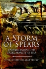 A Storm of Spears : Understanding the Greek Hoplite in Action - Book