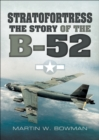 Stratofortress : The Story of the B-52 - eBook