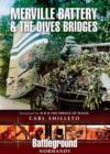 Merville Battery & The Dives Bridges - Book