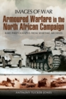 Armoured Warfare in the North African Campaign: Iamges of War - Book