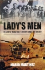 Lady's Men: the Story of Ww Ii's Mystery Bomber and Her Crew - Book