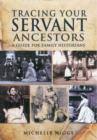 Tracing Your Servant Ancestors - Book