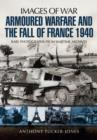 Armoured Warfare and the Fall of France 1940 - Book