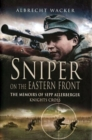 Sniper on the Eastern Front : The Memoirs of Sepp Allerberger, Knight's Cross - eBook