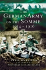 The German Army on the Somme, 1914-1916 - eBook