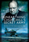 Unearthing Churchill's Secret Army: The Official List of SOE Casualties and their Stories - Book