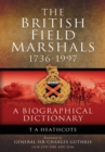 Dictionary of Field Marshals of the British Army - Book