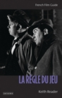 """La Regle Du Jeu"" : French Film Guide - Book"