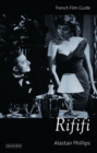 Rififi : French Film Guide - Book