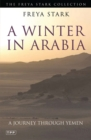 A Winter in Arabia : A Journey Through Yemen - Book