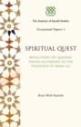 Spiritual Quest : Reflections on Quranic Prayer According to the Teachings of Imam Ali - Book