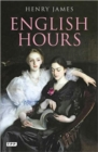 English Hours : A Portrait of a Country - Book