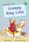 Grumpy King Colin (Turquoise Early Reader) - Book