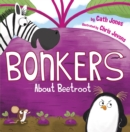 Bonkers About Beetroot - Book