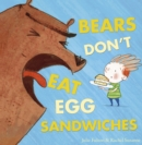 Bears Don't Eat Egg Sandwiches - Book