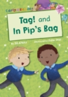 Tag! and In Pip's Bag (Early Reader) - Book