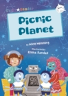 Picnic Planet : (White Early Reader) - Book