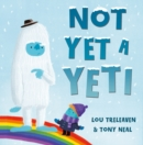 Not Yet a Yeti - eBook