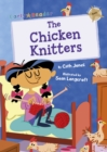 The Chicken Knitters : (Gold Early Reader) - Book
