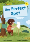 The Perfect Spot : (Yellow Early Reader) - Book