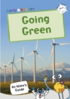 Going Green : (White Non-fiction Early Reader) - Book