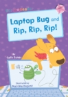 Laptop Bug and Rip, Rip, Rip! : (Pink Early Reader) - Book