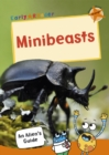 Minibeasts : (Orange Non-fiction Early Reader)