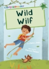 Wild Wilf : (Green Early Reader) - Book