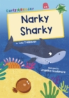 Narky Sharky : (Green Early Reader) - Book