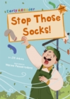 Stop Those Socks! : (Orange Early Reader) - Book
