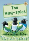 The Mag-Spies : (Gold Early Reader) - Book